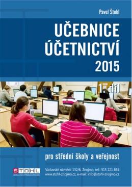 Učebnice Účetnictví I. díl 2015 - Štohl Pavel