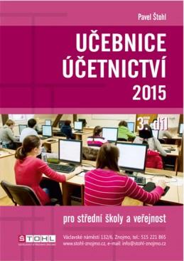 Učebnice Účetnictví III. díl 2015 - Štohl Pavel