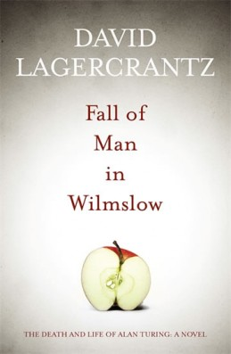 Fall of Man in Wilmslow - Lagercrantz David