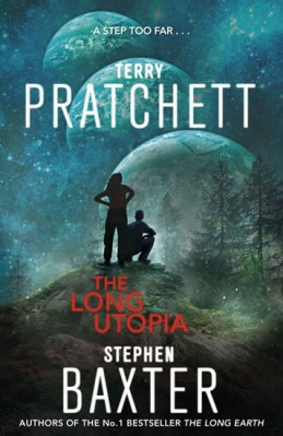 The Long Utopia - Long Earth 4 - Pratchett Terry, Baxter Stephen