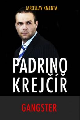 Padrino Krejčíř - Gangster - Kmenta Jaroslav