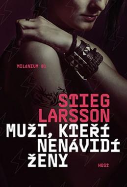 Muži, kteří nenávidí ženy - Larsson Stieg