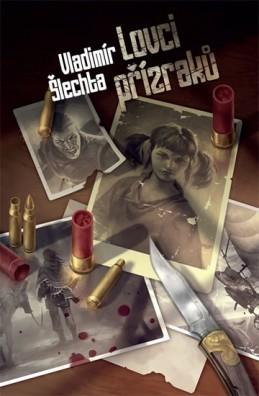 Lovci přízraků - Šlechta Vladimír