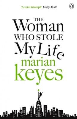 The Woman Who Stole My Life - Keyesová Marian
