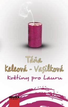 Květiny pro Lauru - Keleová-Vasilková Táňa