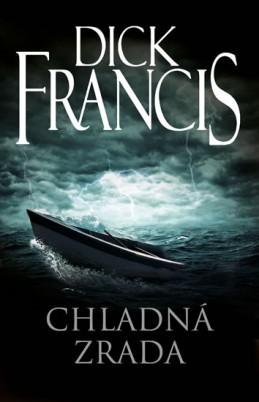 Chladná zrada - Francis Dick