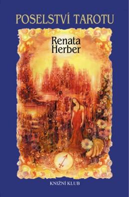 Poselství Tarotu + vykládací karty - Herber Renata