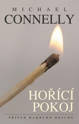 Hořící pokoj - Connelly Michael