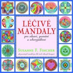 Léčivé mandaly pro zdraví, poznání a sebevyjádření - Fincher Susanne F.