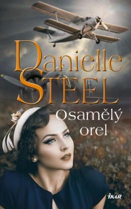 Osamělý orel - Steel Danielle