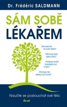 Sám sobě lékařem - Naučte se poslouchat své tělo - Saldmann Frédéric