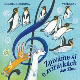 Zpíváme si o zvířátkách + CD - Zíma Ivan