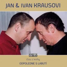 Odpoledne s labutí - CD - Kraus Jan, Kraus Ivan,