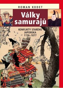 Války samurajů - Konflikty starého Japonska 1156-1877 - Kodet Roman