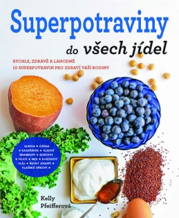 Superpotraviny do všech jídel - Pfeifferová Kelly