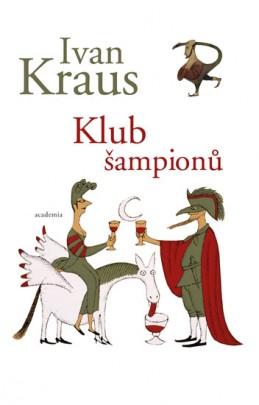 Klub šampionů - Kraus Ivan