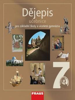 Dějepis 7 pro ZŠ a víceletá gymnázia - Učebnice - kolektiv autorů