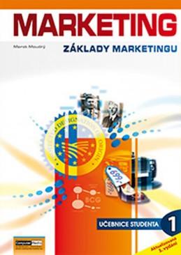Marketing - Základy marketingu 1. - Učebnice studenta - Moudrý Marek