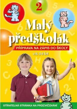 Malý předškolák 2 - Příprava na zápis do školy - neuveden