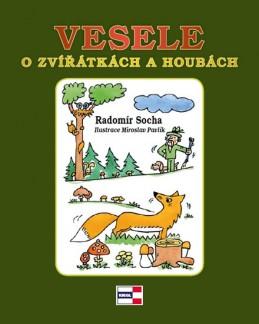 Vesele o zvířátkách a houbách - Socha Radomír
