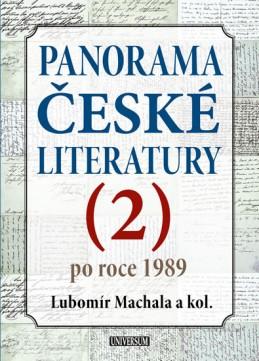 Panorama české literatury - 2. díl (po roce 1989) - Machala a kolektiv Lubomír
