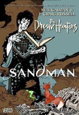 Sandman 12 - Lovci snů - Neil Gaiman, P. Craig Russell