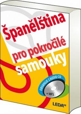 Španělština pro pokročilé samouky + 2 CDmp3 - Prokopová Libuše PhDr.