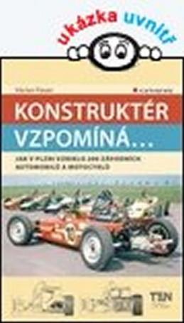 Konstruktér vzpomíná... Jak v Plzni vzniklo 200 závodních aut a motocyklů - Pauer Václav