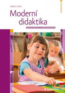 Moderní didaktika - Lexikon výukových a hodnoticích metod - Čapek Robert