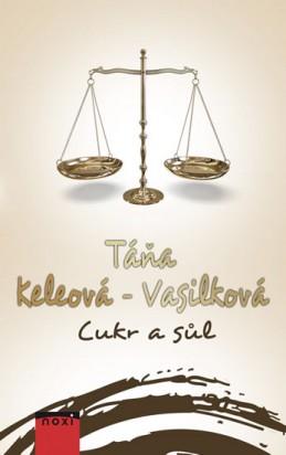 Cukr a sůl - Keleová-Vasilková Táňa