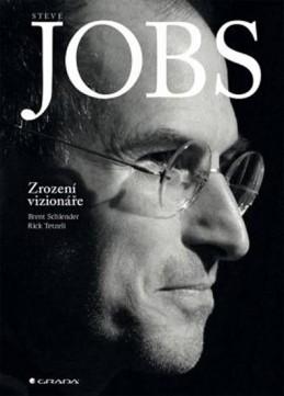 Steve Jobs - Zrození vizionáře - Schlender Brent, Tetzeli Rick