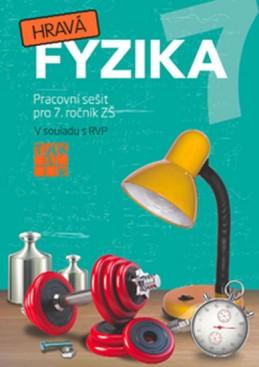 Hravá fyzika 7 - PS pro 7. ročník ZŠ - Benkovská Helena a kolektiv