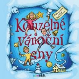 Kouzelné vánoční sny - Pospíšilová Zuzana, Trsťan Drahomír