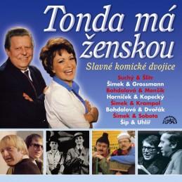 Zlato českého humoru (Tonda má ženskou) - CD - kolektiv