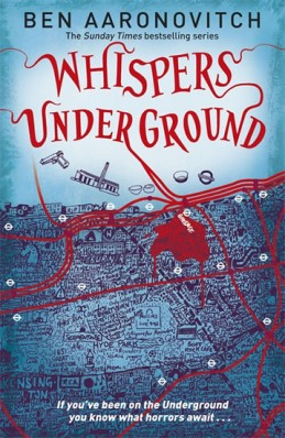 Whispers Under Ground - Aaronovitch Ben