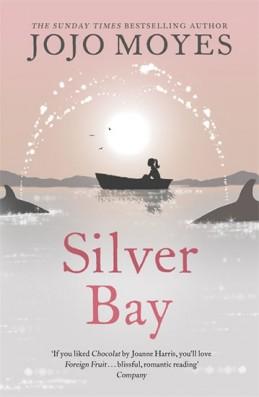 Silver Bay - Moyesová Jojo