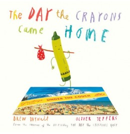 The Day the Crayons Came Home - Daywell Drew
