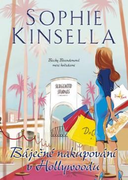 Báječné nakupování v Hollywoodu - Kinsella Sophie