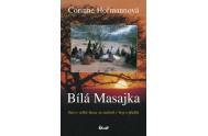 Bílá Masajka - Sen o velké lásce se změnil v boj o přežití