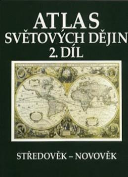 Atlas světových dějin 2. díl