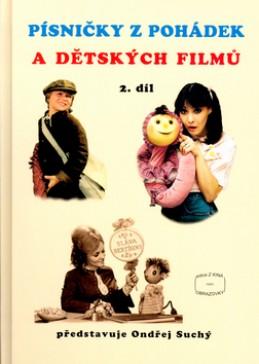 Písničky z pohádek a dětských filmů 2. díl - Ondřej Suchý